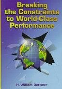二手書博民逛書店 《Breaking the Constraints to World-class Performance》 R2Y ISBN:0873894375│Asq Press