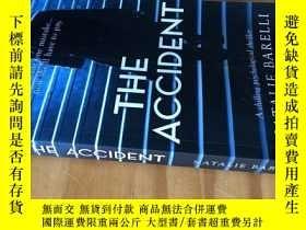 二手書博民逛書店英語驚悚文學小說罕見The Accident: A chilling psychological thriller
