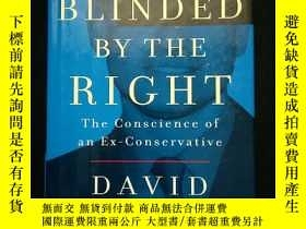 二手書博民逛書店Blinded罕見By The Right: The Consc