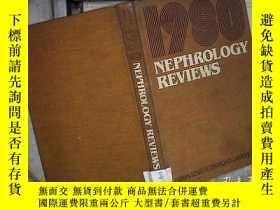 二手書博民逛書店NEPHROLOGY罕見REVIEWS 1980 (A021)Y