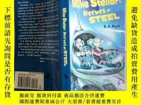 二手書博民逛書店Mike罕見Stellar: Nerves of Steel 邁克·斯特拉(Mike Stellar):《鋼鐵之神