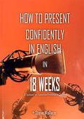 (二手書)How to Present Confidently in English in 18 weeks