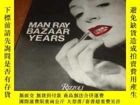 二手書博民逛書店2手英文罕見Man Ray: The Bazaar Years