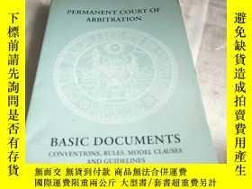 二手書博民逛書店BASIC罕見DOCUMENTS PERMANENT COURT OF ARBITRATIONY156452