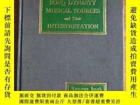 二手書博民逛書店【罕見在國內、全國包 、1-3天收到】Sonq Dynasty Musical Sources and Their