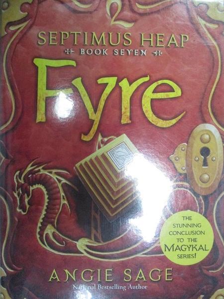 【書寶二手書T2/一般小說_ILE】Septimus Heap, Book Seven: Fyre_Angie Sage