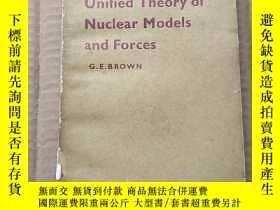二手書博民逛書店unified罕見theory of nuclear models and forces(P498)Y1734