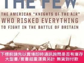 二手書博民逛書店The罕見Few: The American Knights of the Air Who Risked Ever
