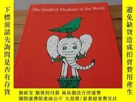 二手書博民逛書店The罕見Smallest Elephant in the World Wrilten by Alvin Tre
