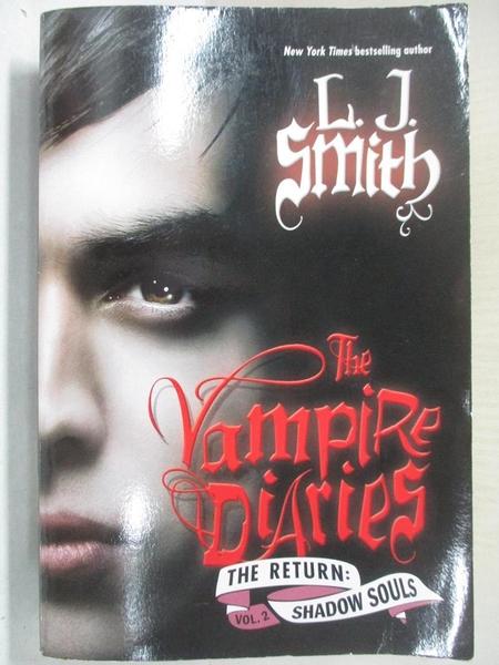 【書寶二手書T1/一般小說_BO5】Vampire Diaries: The Return: Shadow Souls_L. J Smith