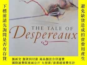 二手書博民逛書店英文原版:罕見The Tale of DespereauxY46