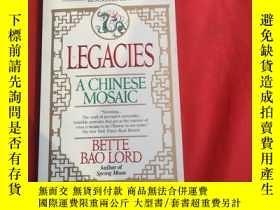 二手書博民逛書店LEGACIES罕見A CHINESE MOSAICY179070 Bette Lord Fawcett Co