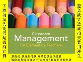 二手書博民逛書店Classroom罕見Management For Elementary Teachers Plus Myeduc