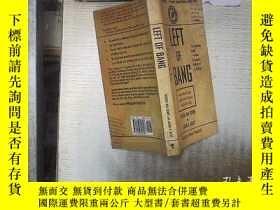 二手書博民逛書店LEFT罕見OF BANG 砰的左邊Y180897 不祥 不祥