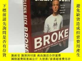 二手書博民逛書店Broke:罕見The Plan to Restore Our Trust, Truth and Treasure