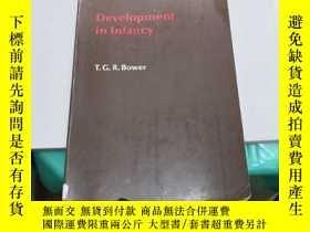 二手書博民逛書店development罕見in infancy(V162)Y173412 T.G.R.Bower