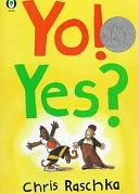 二手書博民逛書店 《Yo! Yes?》 R2Y ISBN:0531071081│Orchard Books