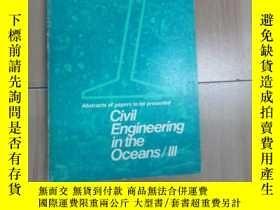 二手書博民逛書店英文書:CIVII罕見ENGINEERING IN THE OCEANS   III 1975 共258頁 32開