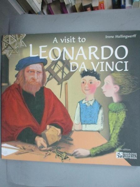 【書寶二手書T6/原文書_FK4】A Visit to Leonardo Da Vinci_Irene Stellingwerff