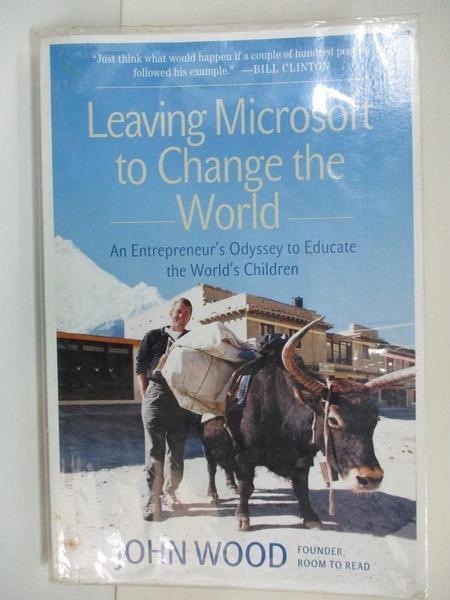 【書寶二手書T1/財經企管_DYO】Leaving Microsoft to Change the World…