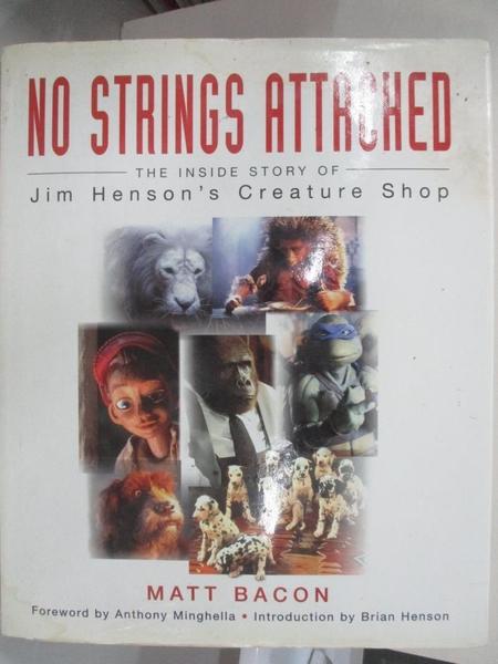 【書寶二手書T2/原文書_J3B】No Strings Attached-The Inside Story of Jim Henson s Creature Shop_Matt Bacon