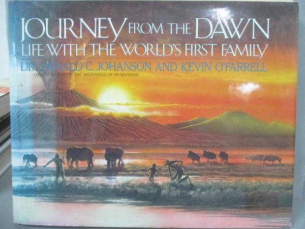 【書寶二手書T4/原文書_EVI】Journey from the Dawn_Donald C. Johanson, Kevin O Farrell