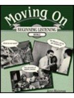 二手書博民逛書店 《Moving On: Beginning Listening, Book 2》 R2Y ISBN:080130119X│JannHuizenga