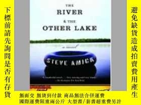 二手書博民逛書店The罕見Lake, the River & the Other