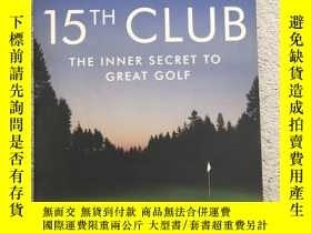 二手書博民逛書店Your罕見15th Club: The Inner Secre