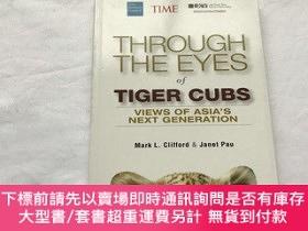 二手書博民逛書店Through罕見the Eyes of Tiger Cubs: Views of Asia s Next Gen