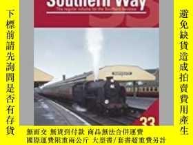 二手書博民逛書店The罕見Southern Way Issue 33-《南方之路》第33期Y414958 出版2020
