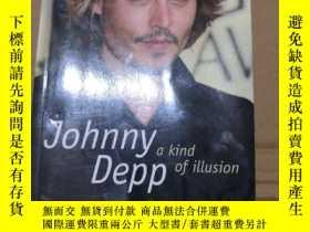 二手書博民逛書店Johnny罕見Depp:a Kind of Illusion 英文書Y310777 Johnny Depp
