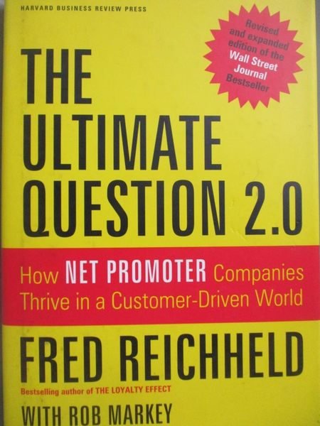 【書寶二手書T2/大學商學_YDU】The Ultimate Question 2.0-How Net Promoter
