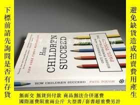 二手書博民逛書店How罕見Children Succeed: Grit, Cur