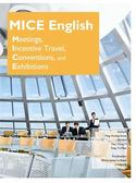 (二手書)MICE English: Meetings, Incentive Travel, Conventions, and Exhib..