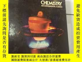 二手書博民逛書店CHEMISTRY罕見AN EXPERIMENTAL SCIEN
