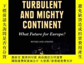 二手書博民逛書店Turbulent罕見And Mighty ContinentY256260 Anthony Giddens