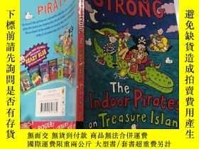 二手書博民逛書店The罕見Indoor Pirates on Treasure I在金銀島Y200392