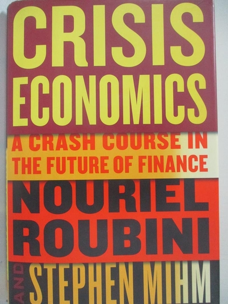 【書寶二手書T1/財經企管_D3J】Crisis Economics: A Crash Course in the Future of Finance