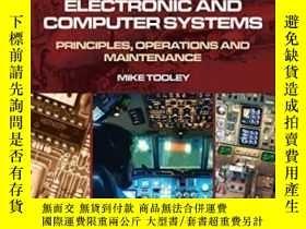 二手書博民逛書店Aircraft罕見Digital Electronic And Computer Systems: Princi