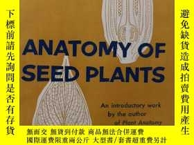 二手書博民逛書店anatomy罕見of seed plants(H5528)Y1