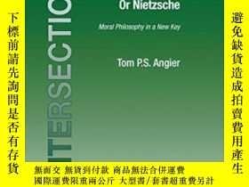 二手書博民逛書店Either罕見Kierkegaard   Or NietzscheY255562 Angier, Tom P
