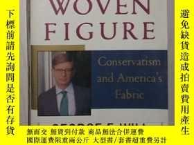 二手書博民逛書店The罕見Woven Figure by George F. W