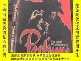 二手書博民逛書店Perfume罕見THE STORY OF A MURDERER (32開)Y24878 Patrick Sü