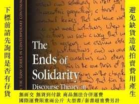 二手書博民逛書店The罕見Ends Of SolidarityY256260 Max Pensky State Univers