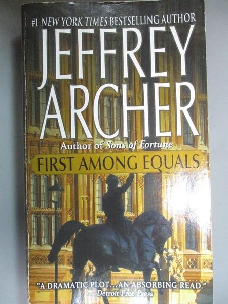 【書寶二手書T2/原文小說_HOD】First Among Equals_Archer, Jeffrey