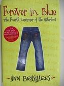 【書寶二手書T5/原文小說_AJF】Forever in Blue_Ann Brashares