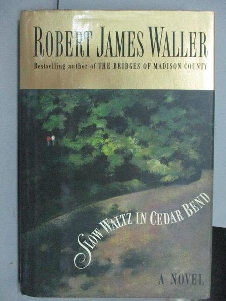 【書寶二手書T6/原文小說_IRX】Slow Waltz In Cedar Bend_Robert James Wall