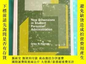 二手書博民逛書店new罕見dimensions in student personnel administration(V110)