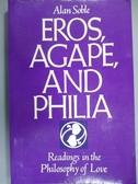 【書寶二手書T3/原文書_YEQ】Eros, Agape and Philia: Readings in the Phi